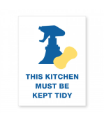 """Petersen Specialty - 5.75"""" x 7.75"""" wall sign """"This Kitchen Must Be Kept Tidy"""" for COVID-19 guidelines. This and more ready-made coronavirus guideline signs available now. Order Today!"""