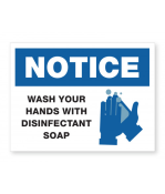 """Petersen Specialty- 5.875"""" x 7.875"""" wall sign """"Wash Your Hands with Disinfectant Soap"""" for COVID-19 guidelines. This and more ready-made coronavirus guideline signs available now. Order Today!"""